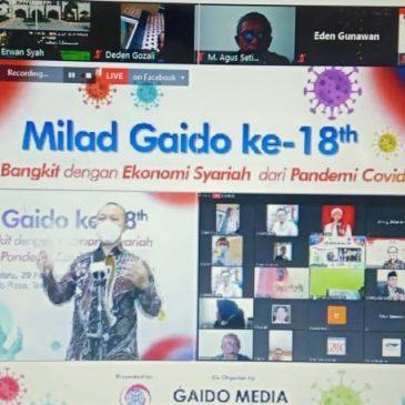 GAIDO RAYAKAN MILAD KE-18, GAIDO BANGKIT  DENGAN EKONOMI SYARIAH DARI PANDEMI COVID-19